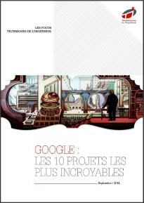 Google : Les 10 projets les plus incroyables