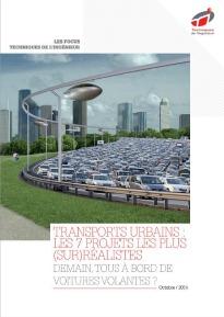 Transport urbain : les 7 projets les plus (sur)réalistes