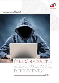 Cybercriminalité : avez-vous le profil d'une victime ?