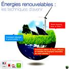 Energies renouvelables : les techniques d'avenir