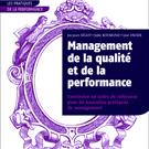 Qualité et performance : Les nouvelles pratiques du management