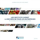 60 success stories industrielles initiées par les instituts Carnot