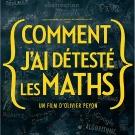 Comment j'ai redécouvert les maths, grâce au film d'Olivier Peyon
